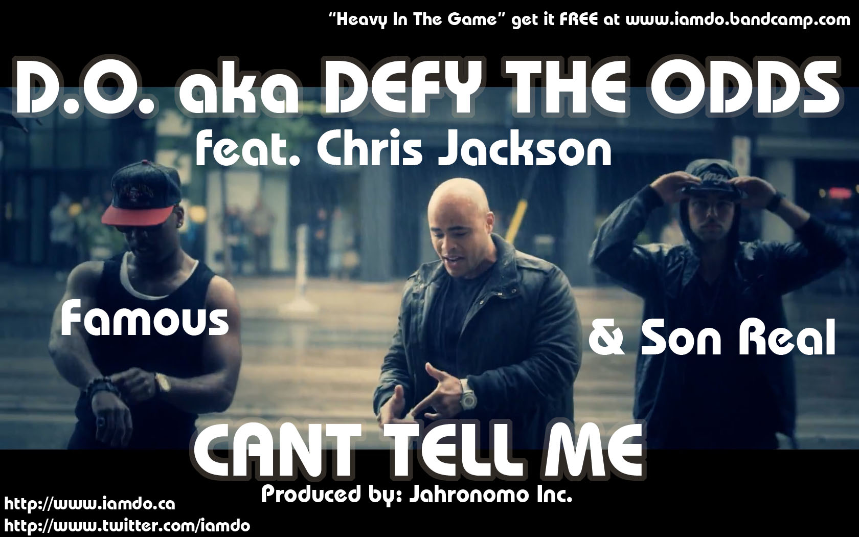 "D.O. aka Defy the Odds ""Can't Tell Me"" ft. Son Real, Famous & Chris Jackson prod. by Jahronomo Inc."